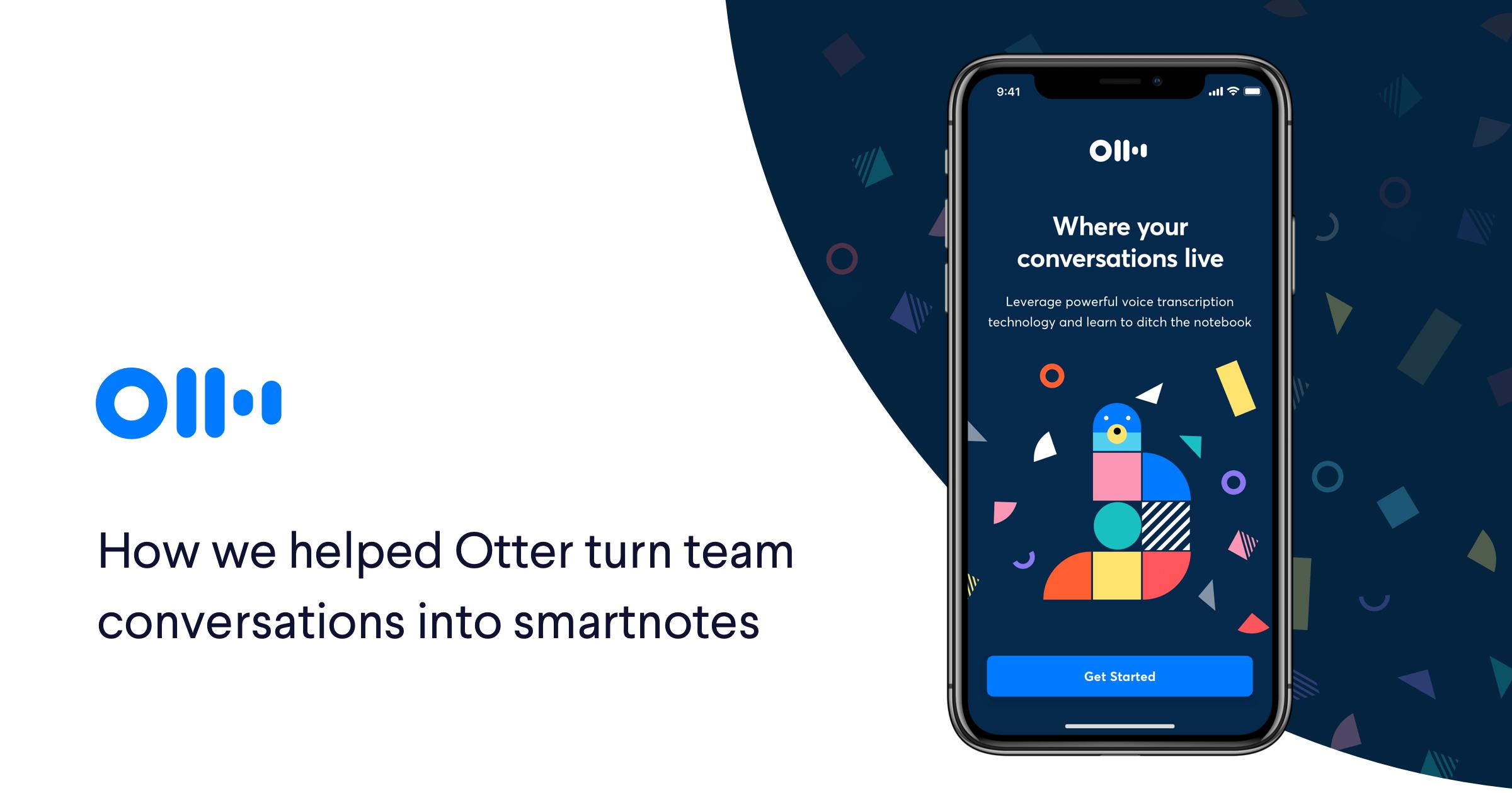 Otter UI Design Case Study